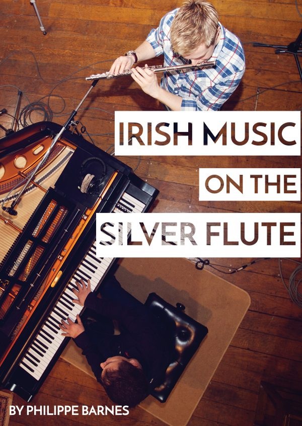 Irish Music on the Silver Flute